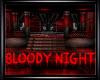 [LH]BLOODY NIGHT