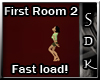 #SDK# First Room 2