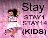 (KIDS) Stay Song