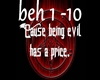 Being Evil has a Price