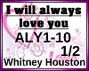 I will always love you 1
