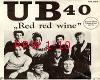 UB40 (red red wine)