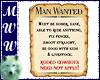 Man Wanted Sign