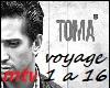 Mr Toma - Voyage