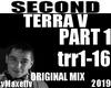 TERRA V -Second P1