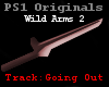 Wild Arms 2 Going Out