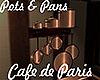 [M] Cafe Paris Pots&Pans