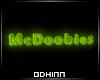 McDoobies Neon Sign