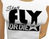 Girl*stay Fly Tee