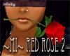 ~MI~ Red Rose 2