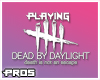 F Dead by Daylight Sign