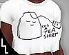 It's a Tea Shirt  Big 