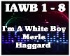 I'M A White Boy-M Haggar
