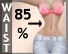 Waist Scaler 85% F A