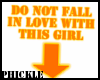 DO NOT FALL IN LOVE sign