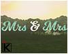 |K Mrs & Mrs Sign