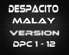 Despacito Malay Version