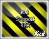 40k Support
