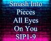 smash into pieces-all ey