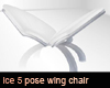 Ice 5 pose wing chair