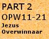Jezus Overwinnaar Part2