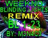 Weeknd - Blinding Lights