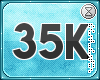 . 35k support