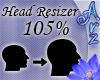 [Arz]105% Head Resizer