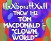 "TM ""Clown world"""