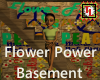 Flower Power Basement