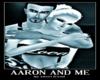 Aaron and Me