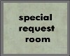[xo]special request room