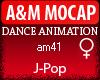 A&M Dance *J-Pop*