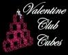 Valentine Club Cubes