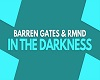B.GATES/IN THE DARKNESS