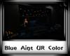 ! Blue Aint UR Color