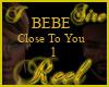 Reel Bebe Close2U1