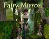 Fairys Mirror