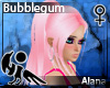 [Hie] Alana Bubblegum