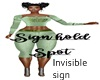 Invisible Sign Pose Spot