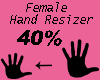 Hand Resizer 40%