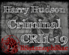 Criminal-Harry Hudson