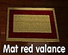 [M] Mat red valance