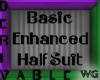 Enhanced HalfSuit Deriv.