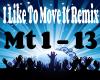 I like to move it Remix