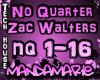 No Quarter - Zac Walters
