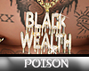 P( *Black Wealth Chain