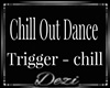 Chill Out Dance
