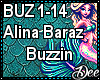 Alaina Baraz: Buzzin
