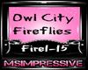 Owl City/Fireflies Dub